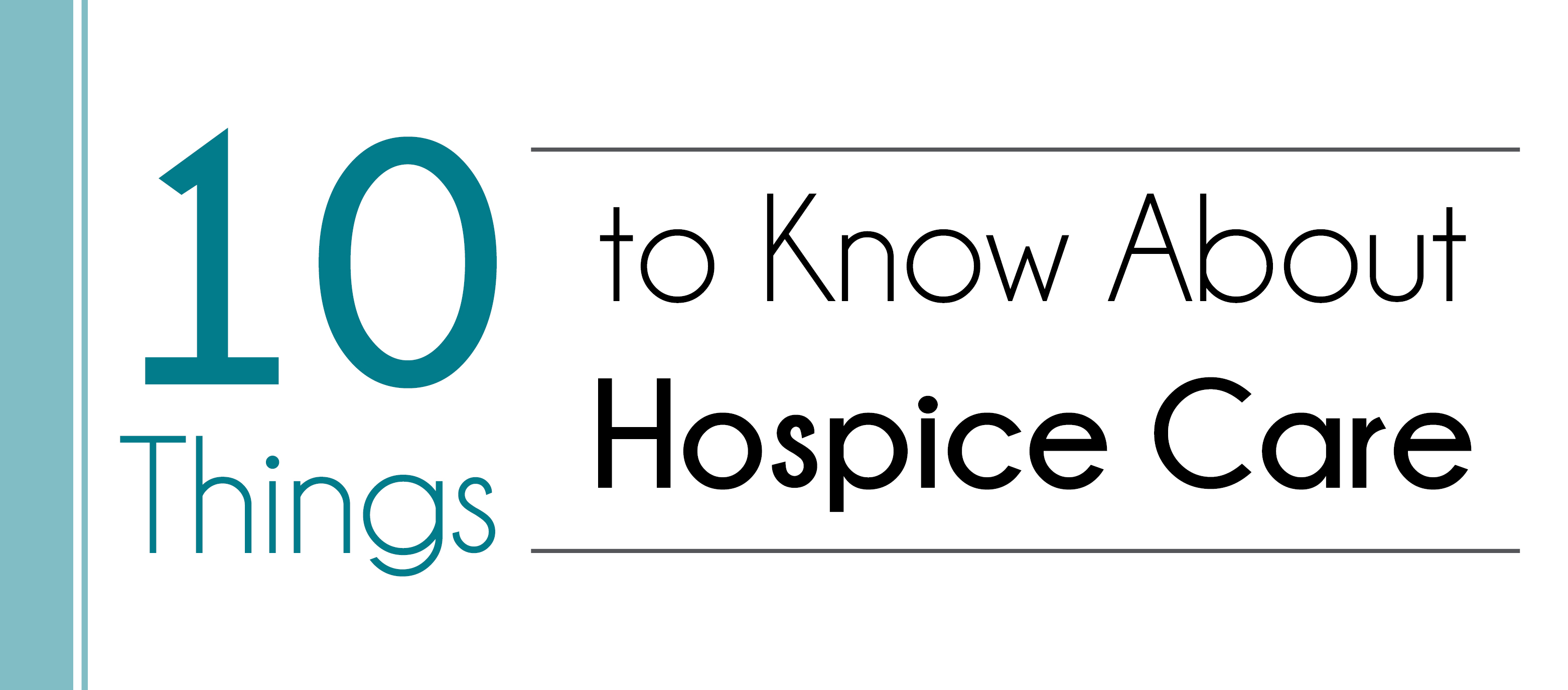 10 Things to Know About Hospice Care