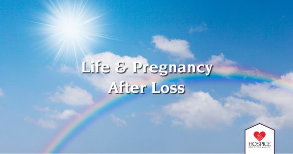 Life & Pregnancy After Loss