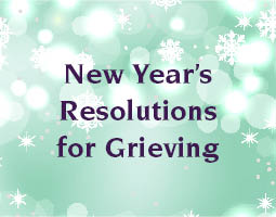 new year's resolutions for grieving