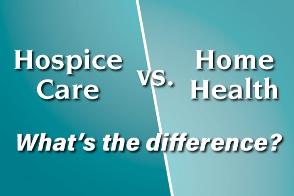 hospice care vs. home health: what's the difference